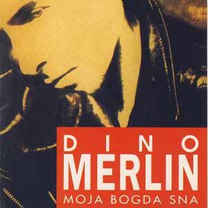 dino-merlin-moja-bogda-sna