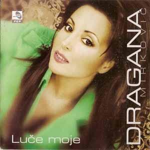 dragana-mirkovic-luce-moje