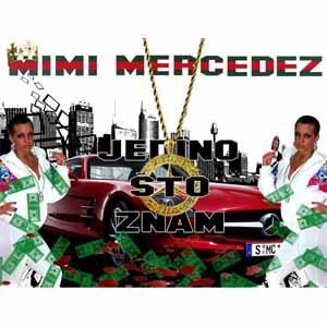 Mimi Mercedez Jedino što znam