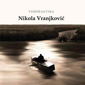 Tekstovi domaćih pjesama - Page 7 Nikola-Vranjkovi%C4%87-Veronautika